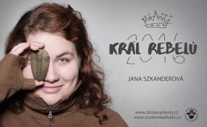 Král rebelů 2016 Jana Szkanderová/ foto: Lenna Barrie/ grafika: Jana Buštíková, Creative Director Patrik Hořelica